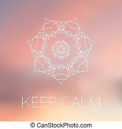 White mandala on blurred background keep calm poster
