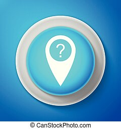 White Map pointer with Question symbol icon isolated on blue background. Marker location sign. For location maps. Sign for navigation. Index location on map. Circle blue button. Vector illustration