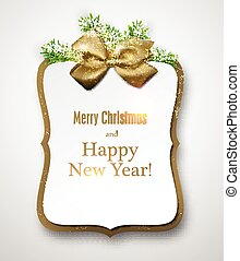 Christmas gift card with golden bow and spruce twigs. Vector illustration.