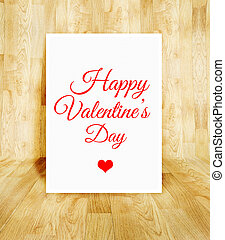 white poster with Happy Valentine's day word in wood parquet room, Valentine concept.
