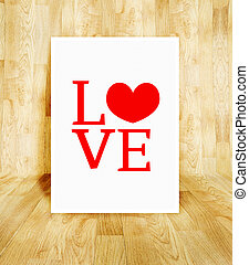 white poster with Love word in wood parquet room, Valentine concept.