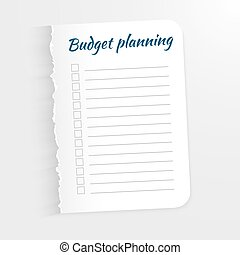 White sheet with inscription Budget Planning. Leaf  a ragged edge to record the completed tasks. Vector illustration isolated on light background. Marked task list.