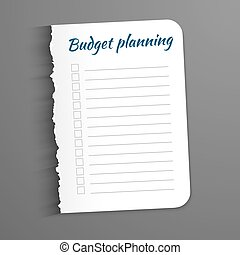 White sheet with inscription Budget Planning. Leaf  a ragged edge to record the completed tasks. Vector illustration isolated on  dark background. Marked task list.