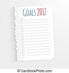 White sheet with inscription Goals 2017. Leaf  a ragged edge to record the completed tasks. Vector illustration isolated on light background. Marked task list.