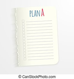 White sheet with inscription plan A. Leaf   ragged edge to record the completed tasks. Vector illustration isolated on light background. Marked task list.