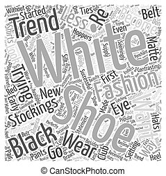 white shoes Word Cloud Concept