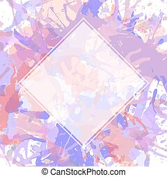 White square over artistic paint splashes  Template with