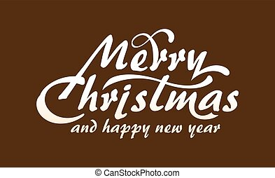 White text Marry Christmas and Happy New Year on brown...