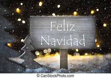 White Tree, Feliz Navidad Means Merry Christmas, Snowflakes