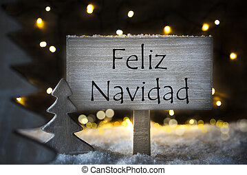 White Tree, Feliz Navidad Means Merry Christmas - Sign With...