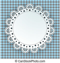 doily on a plaid background