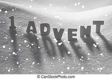 White Word 1 Advent Means Christmas Time On Snow, Snowflakes