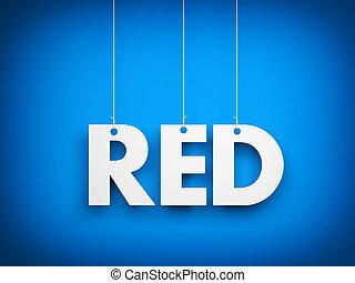 White word RED on blue background. 3d illustration
