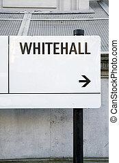 Whitehall Street Sign, Westminster; London
