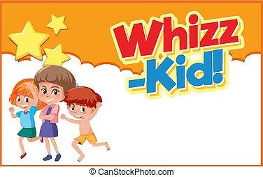 whizz-kid, ילדים, מילה, שלושה, פוסטר, עצב, שמח