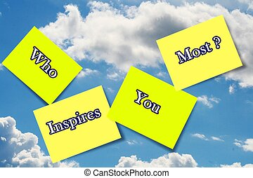 "WHO INSPIRES sticky notes on cloud - The words ""WHO INSPIRES..."