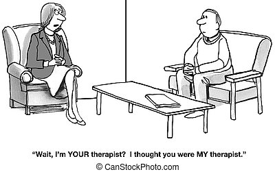 Who Is The Therapist? - Cartoon about two people, each...