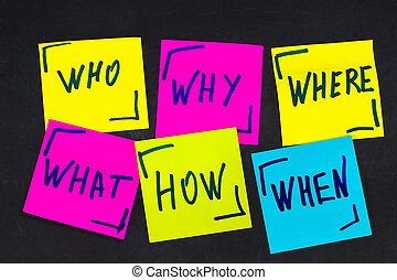 who, why, how, what, when and where questions - uncertainty, brainstorming or decision making concept, a set  colorful sticky notes on the blackBoard background