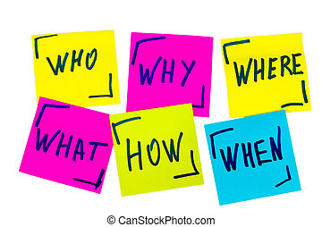 who, why, how, what, when and where questions - uncertainty, brainstorming or decision making concept, a set of isolated colorful sticky notes