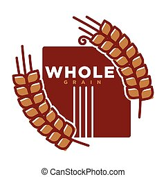 Whole grain product emblem vector illustration