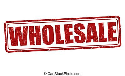 Wholesale grunge rubber stamp on white, vector illustration