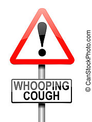 Whooping cough concept. - Illustration depicting a sign with...