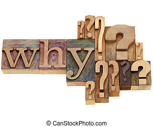 why question with multiple question marks - isolated vintage wood letterpress printing blocks