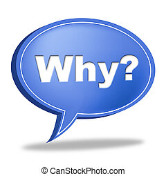 Why Question Represents Frequently Asked Questions And...