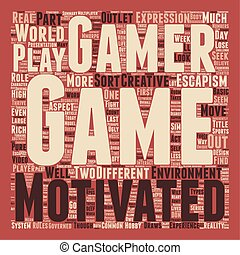 Why We Play Games Part 2 text background wordcloud concept