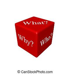 why?, (what?, who?, spielwürfel, 3d