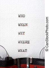 Why, who, where, when and what questions
