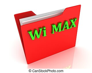 Wi MAX bright green letters on a red folder