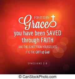 wiara, biblia, zacytować, ephesians, typografia, been, przez, mieć, ty, ratowany, wdzięk