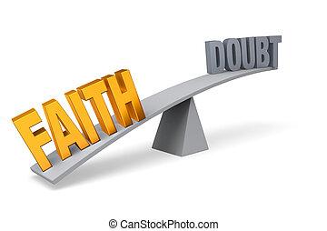 wiara, outweighs, wątpliwość