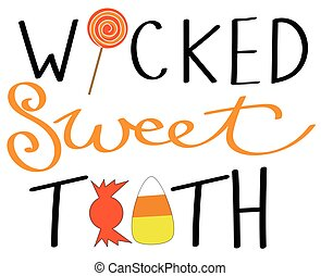 Wicked Sweet Tooth