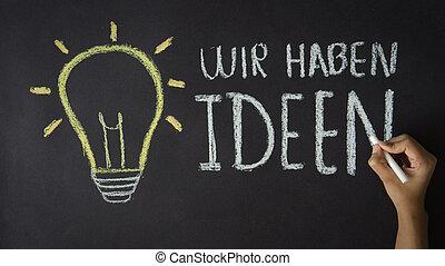 wij, ideeën, hebben