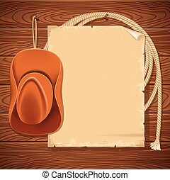 Wild west background with cowboy hat and american lasso. Vector old paper for text on wood wall