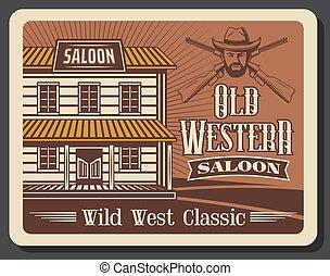 Wild West, old American western cowboy saloon