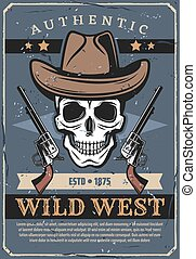 Wild West, vector skull in hat and revolver
