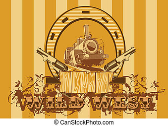 Wild West Vignette - vintage background on a theme a wild...