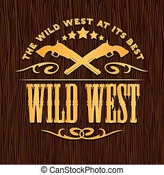 Wild west, vintage vector artwork for boy wear, on grunge...