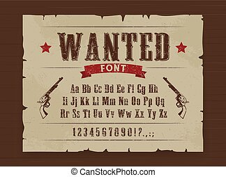 Wild West wanted font poster with letters