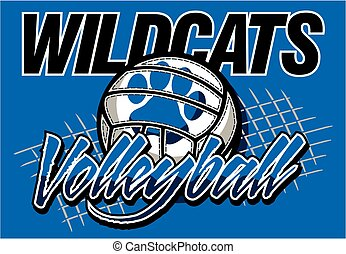 wildcats volleyball team design with ball and net for school...