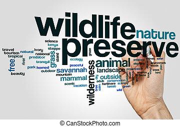 Wildlife preserve word cloud concept on grey background