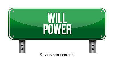 will power street sign concept illustration