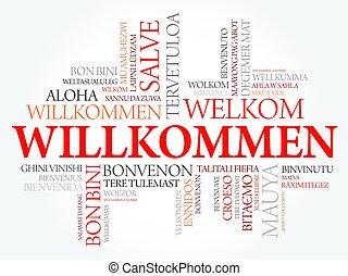 Willkommen, Welcome in German, word cloud in different...