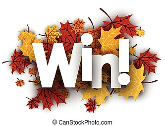 Win background with maple leaves.