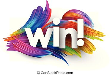 Win poster with spectrum brush strokes on white background. Colorful gradient brush design. Vector paper illustration.