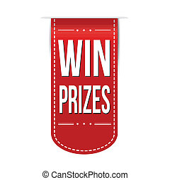 Win prizes banner design over a white background, vector...