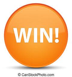 Win special orange round button